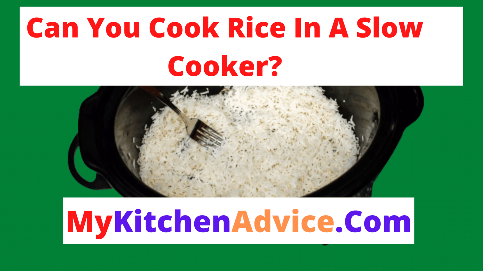 Can You Cook Rice In A Slow Cooker