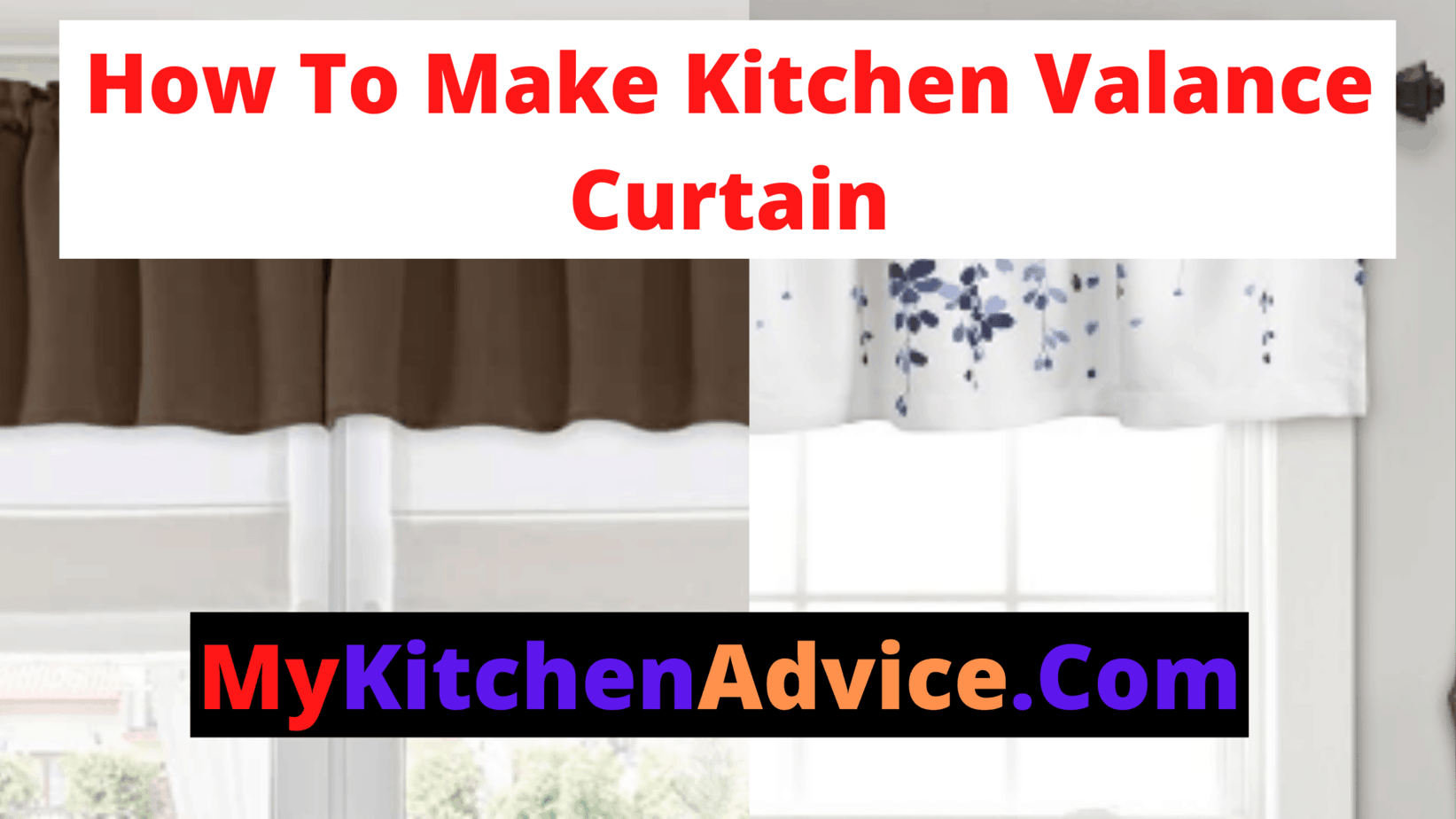 How To Make Kitchen Valance Curtains