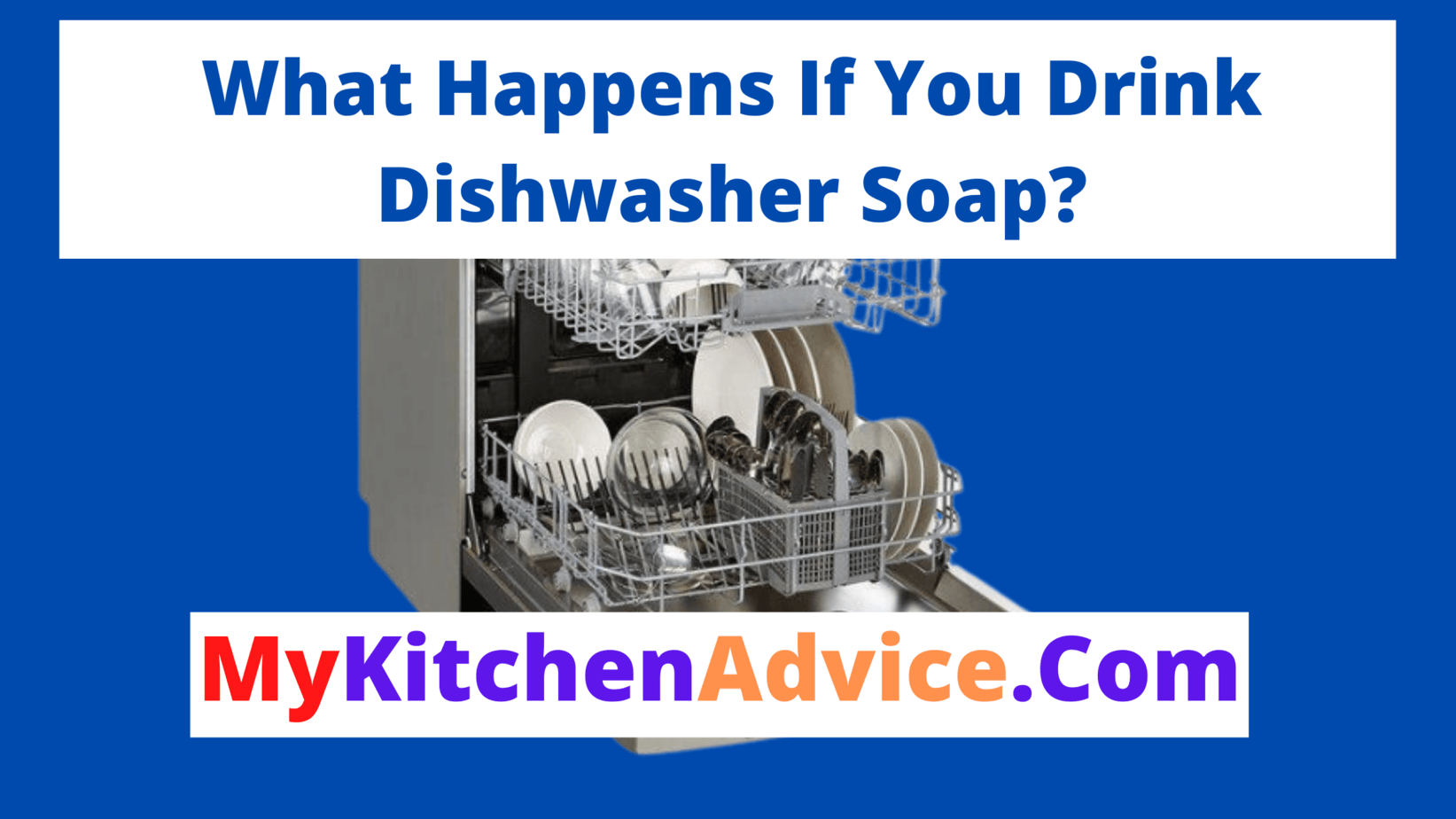 What Happens If You Drink Dishwasher Soap
