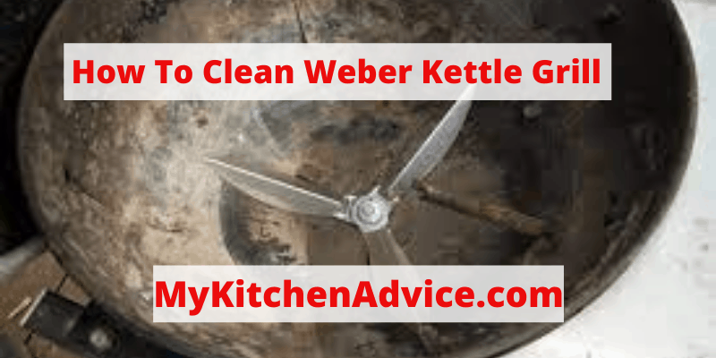 how to clean weber kettle grill