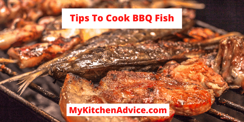 Tips To Cook BBQ Fish